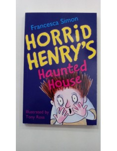 Horrid Hernry's Haunted House Francesca Simon