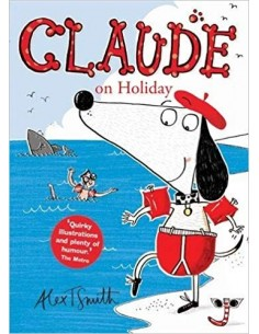Claude On Holiday_Alex T.Smith