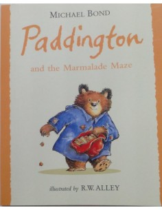 Paddington and the Marmalade Maza Michael Bond