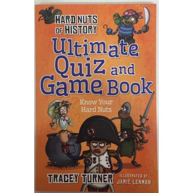 Hard Nuts of History_Ultimate Quiz and Game Book_Tracey Turner - copiar