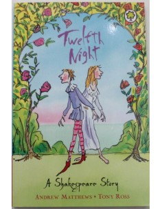 Twelfth Night A Shakespeare Story