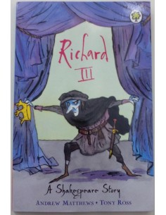 Richad III A Shakespeare Story