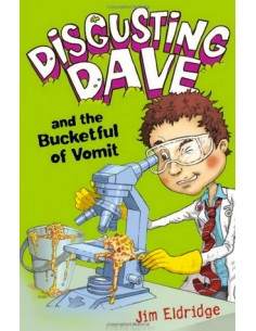 Disgusting Dave and the Bucketful of Vomit!