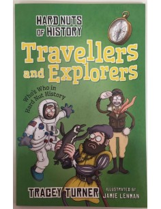 Hard Nuts of History_Travellers and Explorers_Tracey Turner - copiar