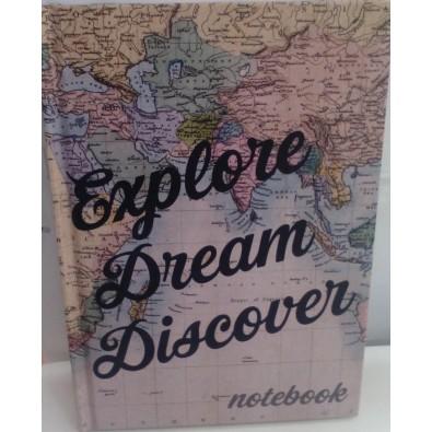 Notebook  EXPLORE DREAM DISCOVER