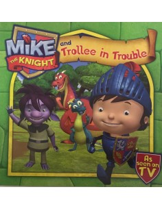Mike the Knight and trollee in trouble
