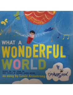 What a Wonderful World as sung by Louis Armstrong