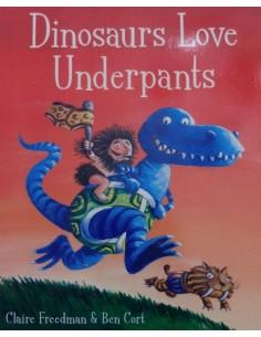 Dinosaours love Underpants_Claire Freedman & Ben Cort