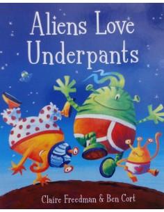 Aliens love Underpants_Claire Freedman & Ben Cort