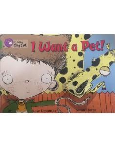 I want a Pet! _ Kaye Umansky - Sarah Horne