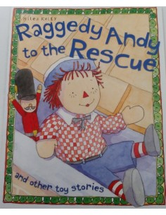 Raggedy Andy to the rescue and other toy stories_Miles Kelly