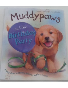 Muddypaws... and the Birthday Party